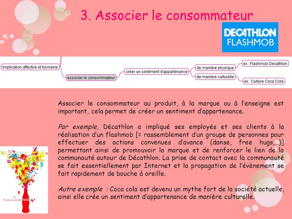 3. Associer le consommateur