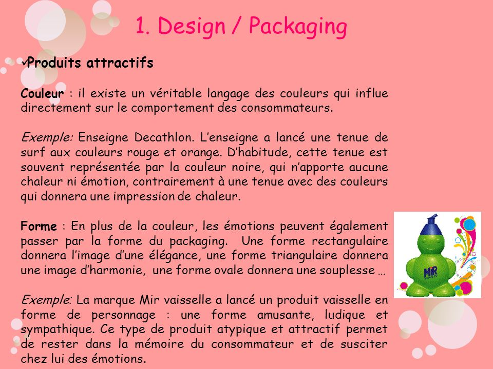 1. Design / Packaging Produits attractifs