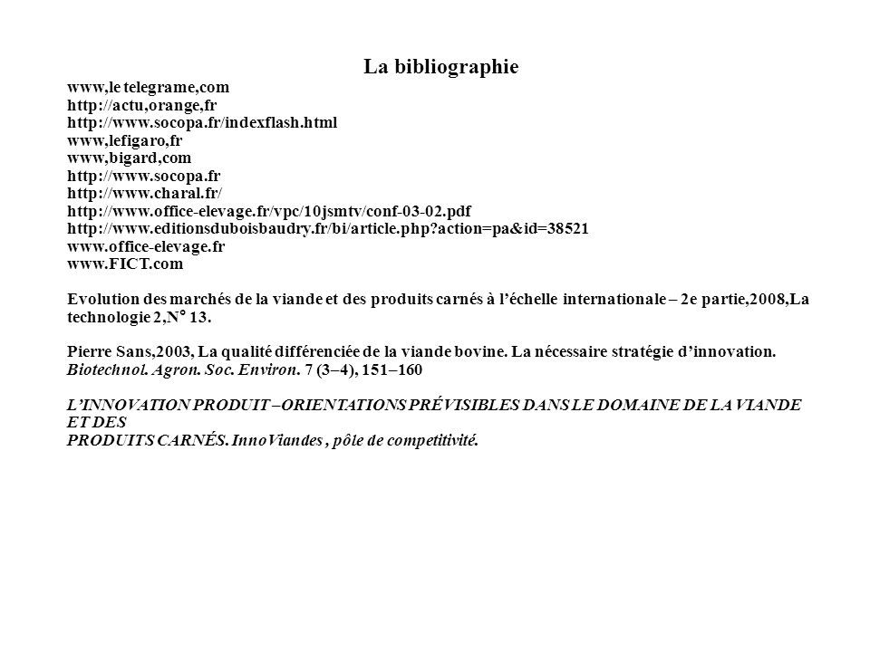 La bibliographie www,le telegrame,com http://actu,orange,fr