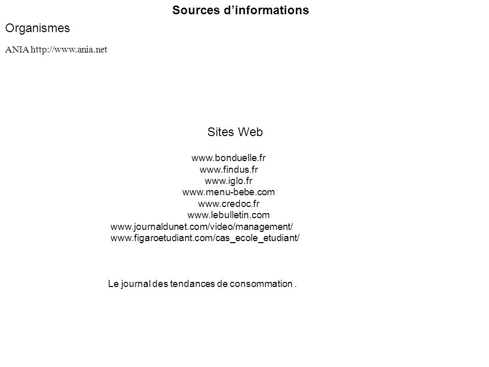 Sources d'informations Organismes