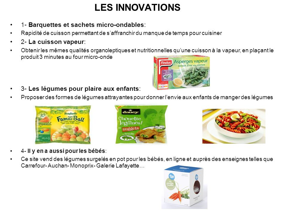 LES INNOVATIONS 1- Barquettes et sachets micro-ondables: