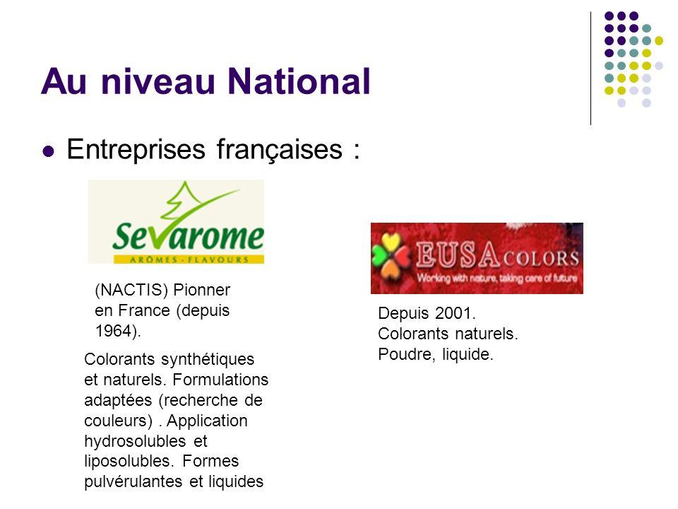 Au niveau National Entreprises françaises :
