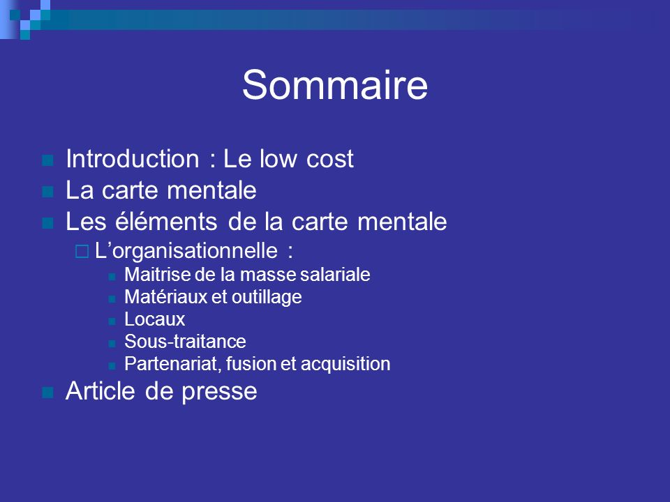 Sommaire Introduction : Le low cost La carte mentale