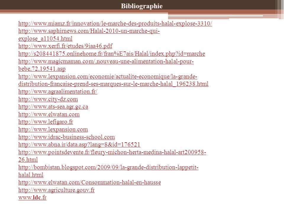 Bibliographiehttp://www.miamz.fr/innovation/le-marche-des-produits-halal-explose-3310/