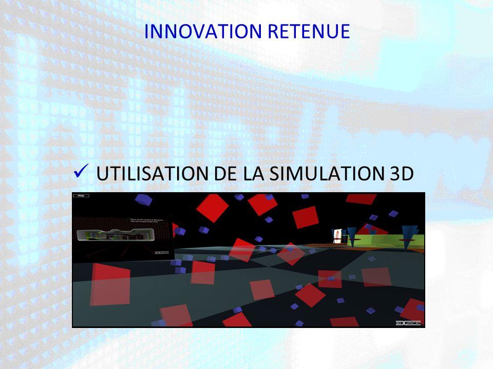 UTILISATION DE LA SIMULATION 3D