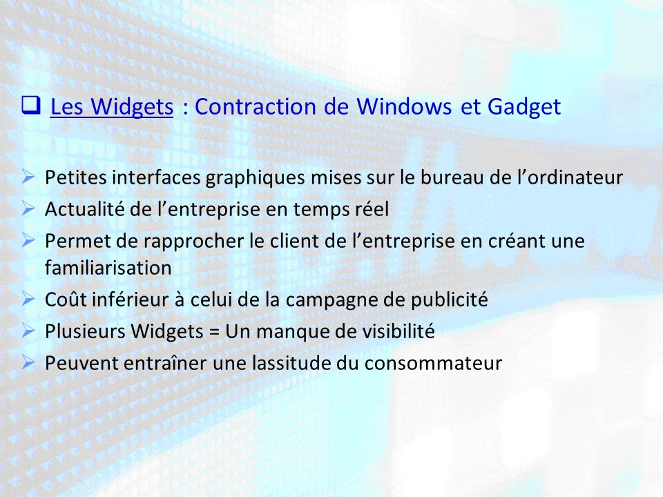 Les Widgets : Contraction de Windows et Gadget
