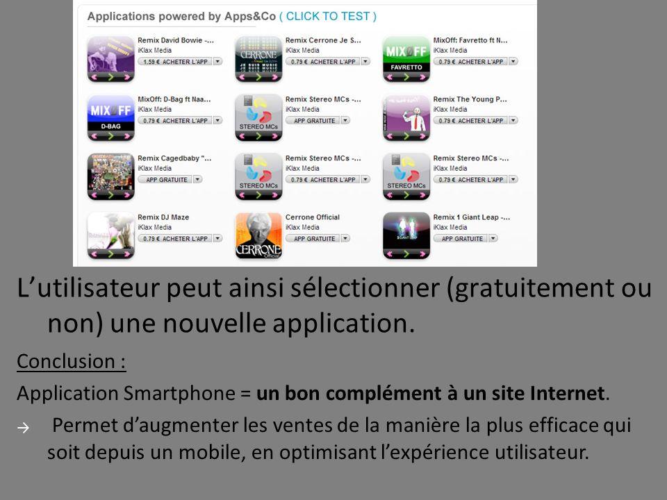 L'utilisateur peut ainsi sélectionner (gratuitement ou non) une nouvelle application.