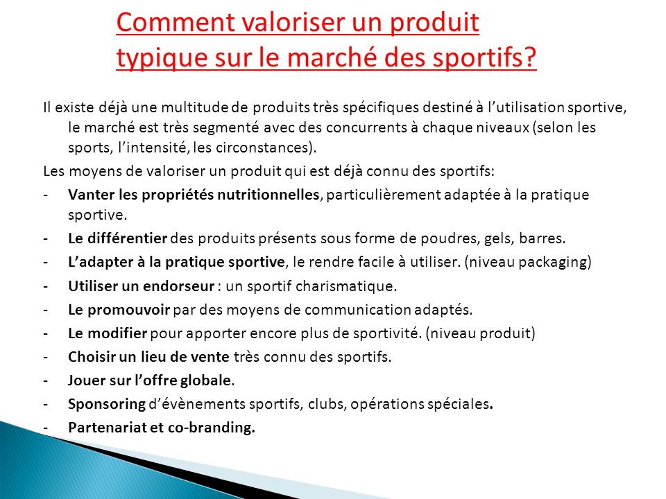 Comment valoriser un produit typique sur le marché des sportifs