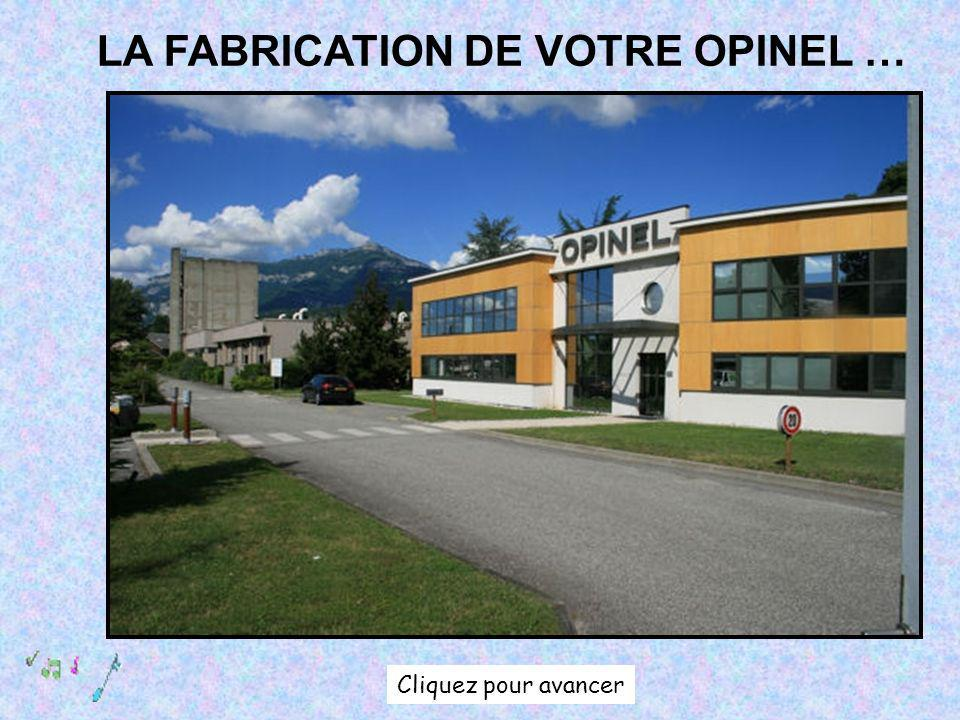 LA FABRICATION DE VOTRE OPINEL …