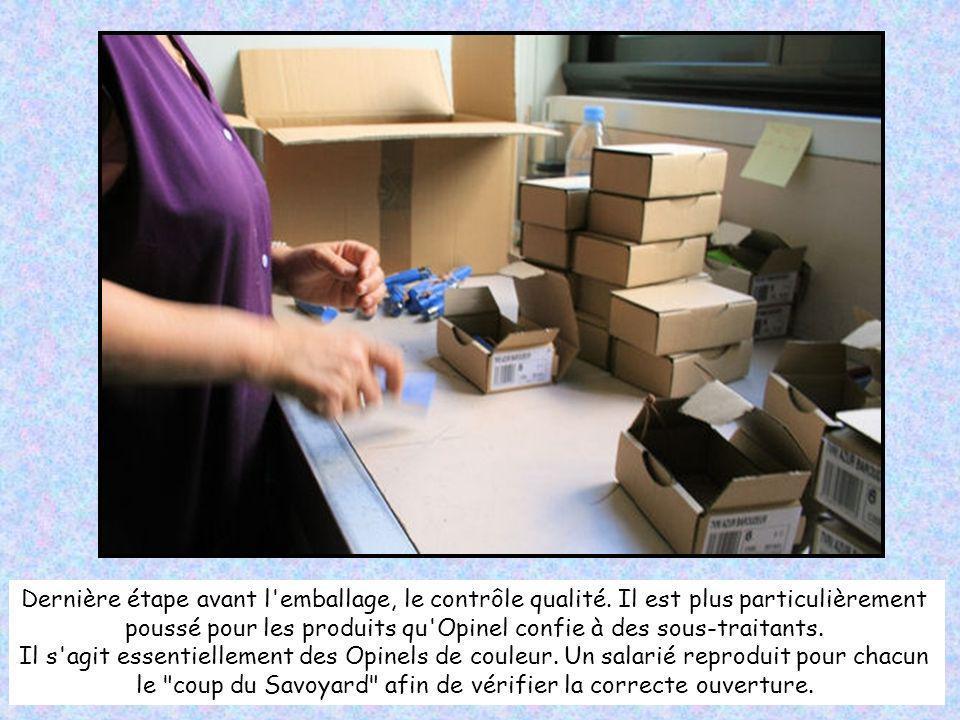 poussé pour les produits qu Opinel confie à des sous-traitants.