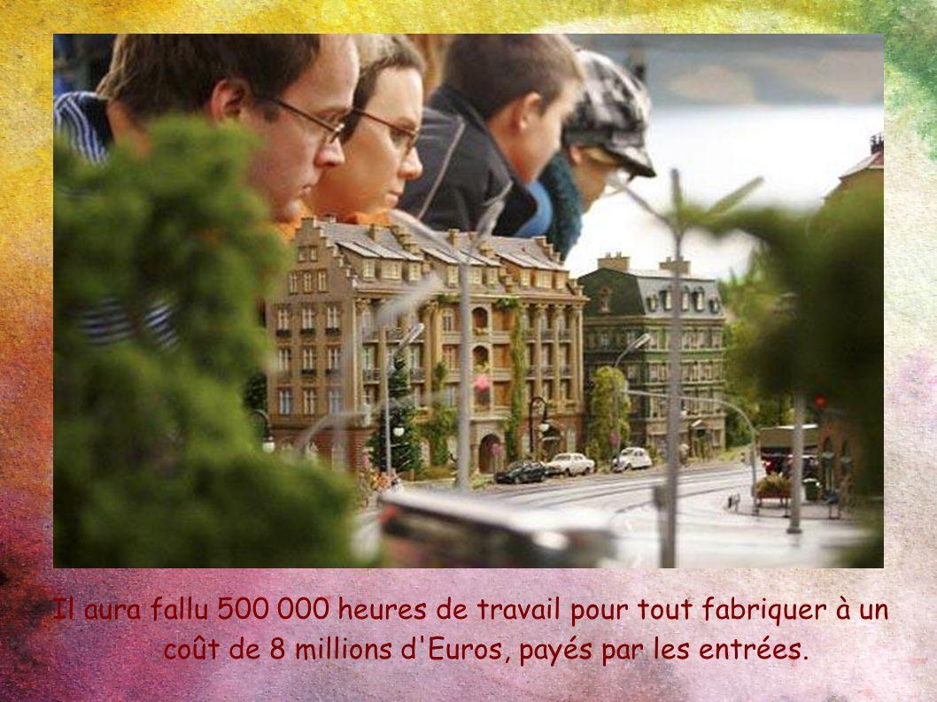 Il aura fallu 500 000 heures de travail pour tout fabriquer à un coût de 8 millions d Euros, payés par les entrées.