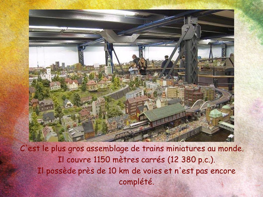 C est le plus gros assemblage de trains miniatures au monde