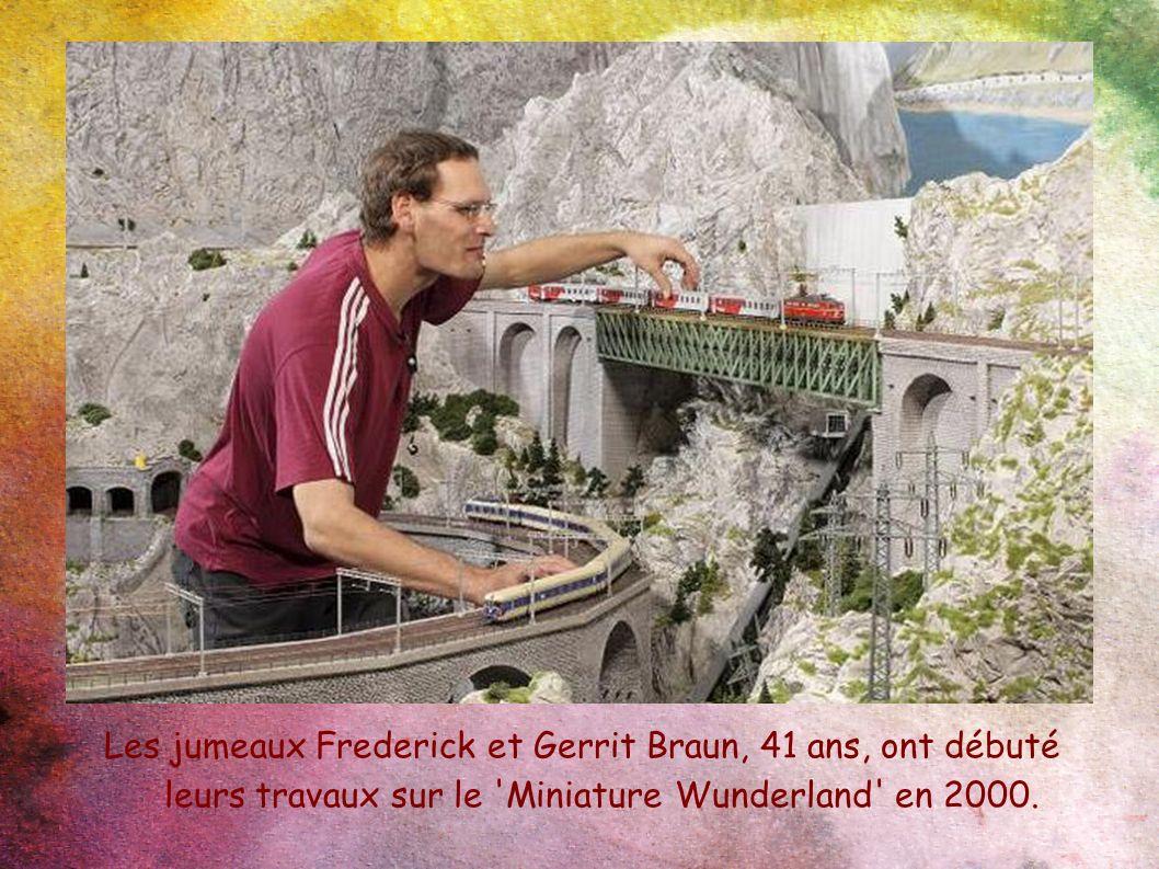 Les jumeaux Frederick et Gerrit Braun, 41 ans, ont débuté leurs travaux sur le Miniature Wunderland en 2000.