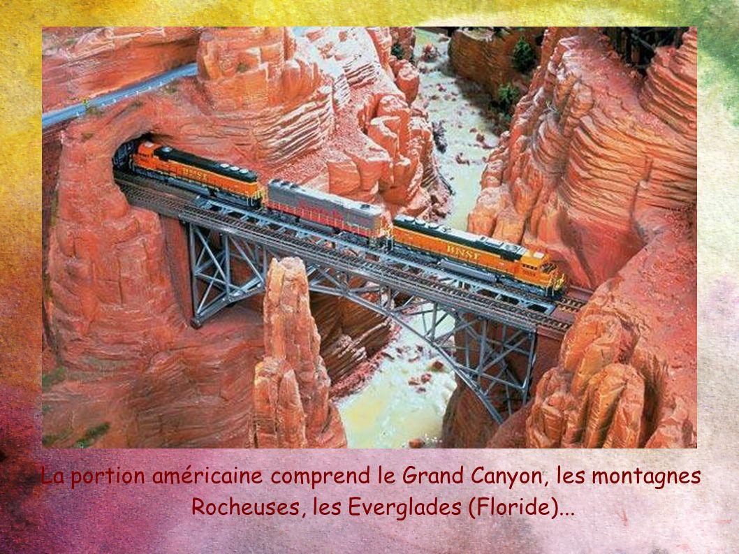 La portion américaine comprend le Grand Canyon, les montagnes Rocheuses, les Everglades (Floride)...