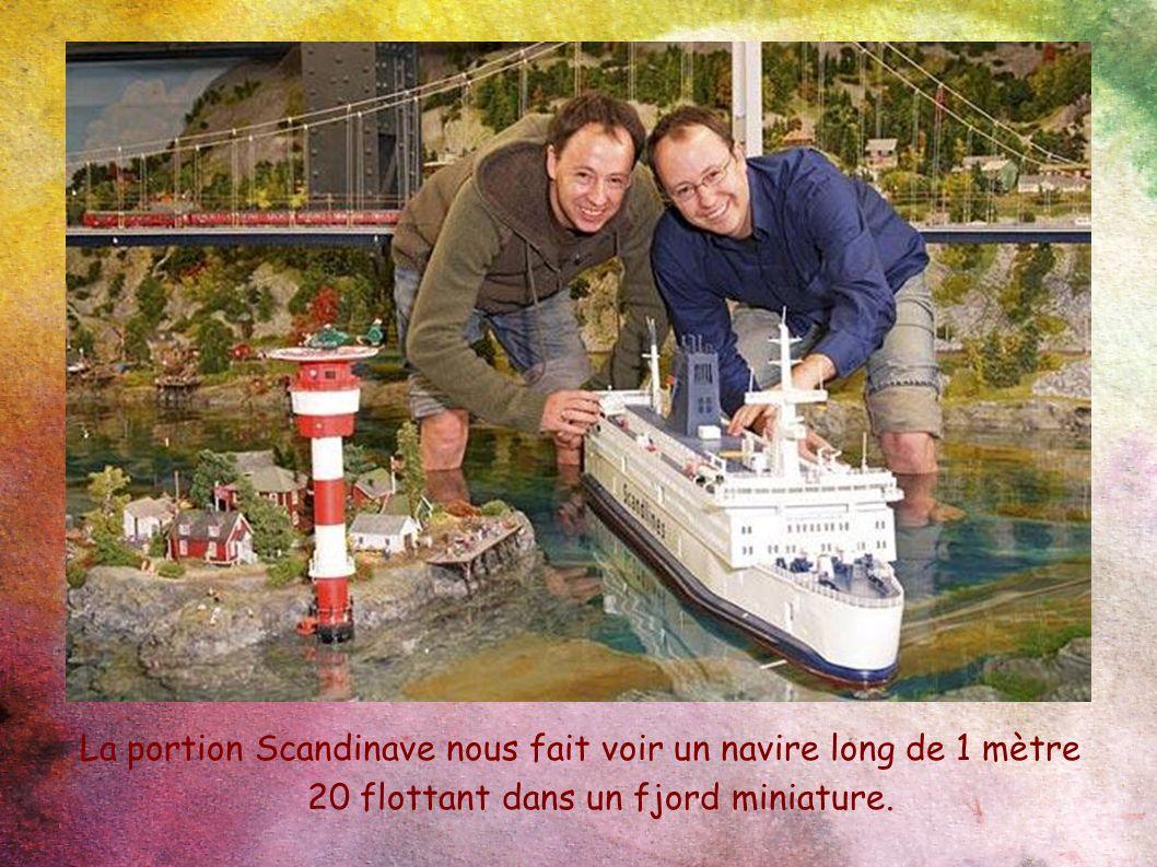 La portion Scandinave nous fait voir un navire long de 1 mètre 20 flottant dans un fjord miniature.