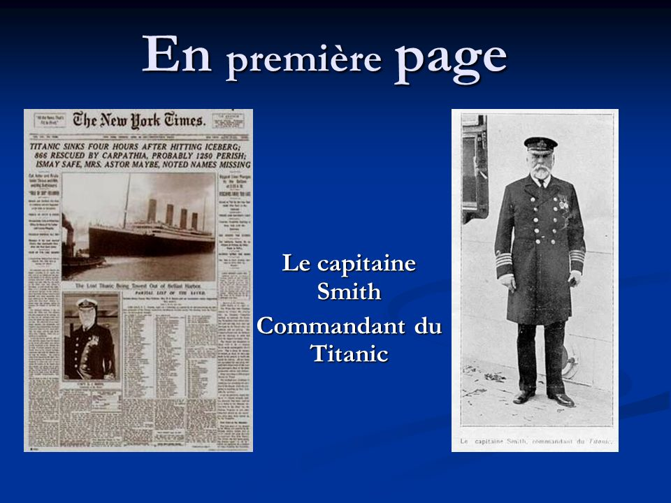 Le capitaine Smith Commandant du Titanic