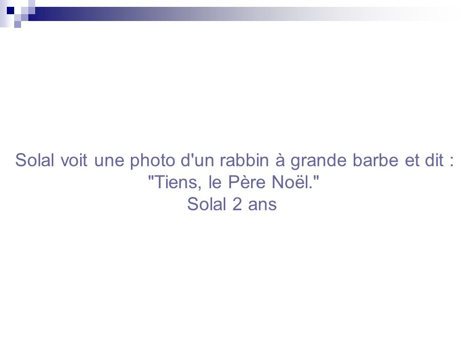 Solal voit une photo d un rabbin à grande barbe et dit :