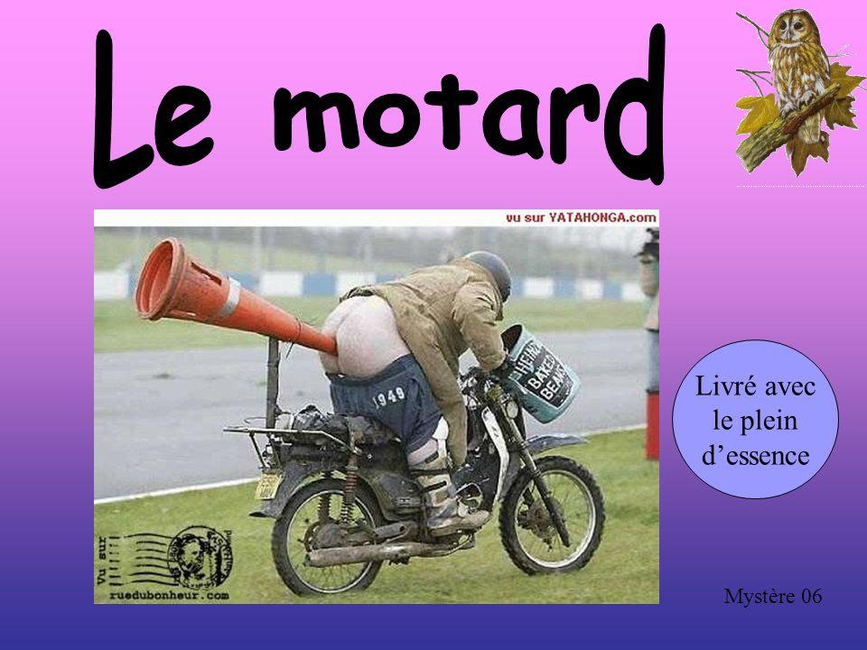 Le motard Livré avec le plein d'essence Mystère 06