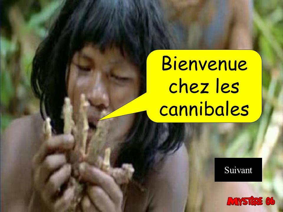 Bienvenue chez les cannibales Suivant