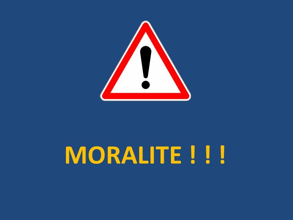 MORALITE ! ! !