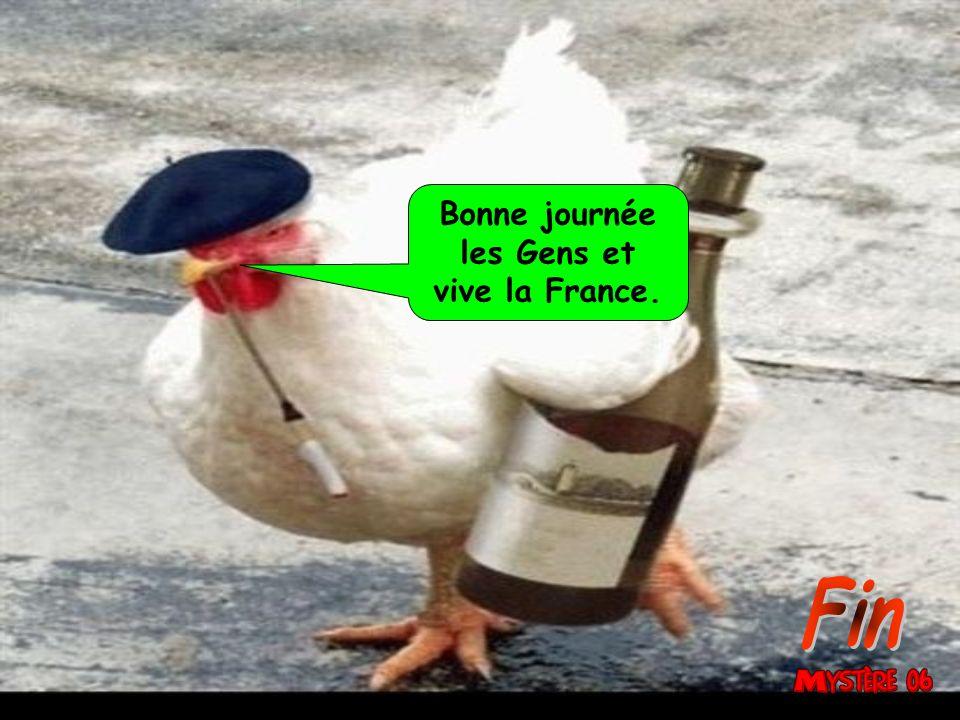 Bonne journée les Gens et vive la France. Fin 34
