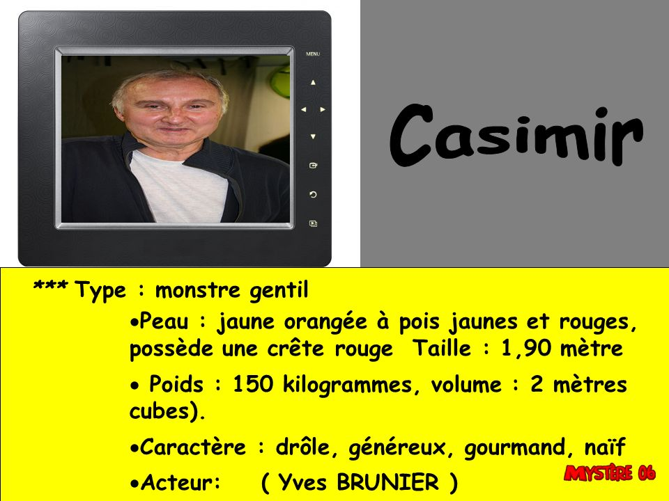 Casimir *** Type : monstre gentil