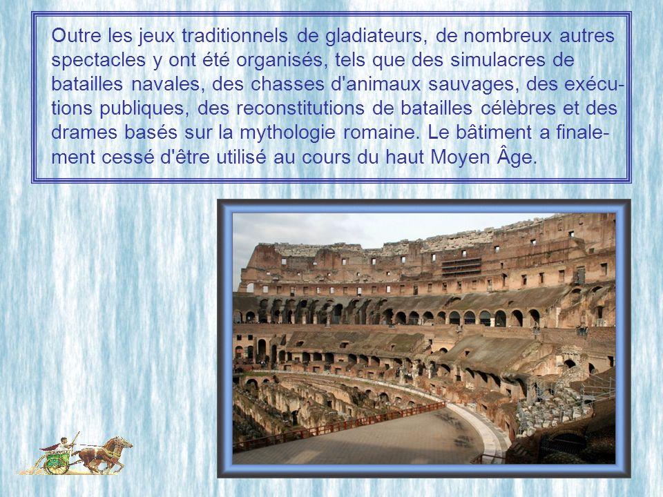 Outre les jeux traditionnels de gladiateurs, de nombreux autres