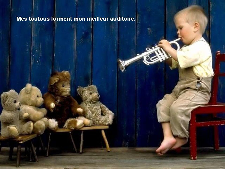 Mes toutous forment mon meilleur auditoire.