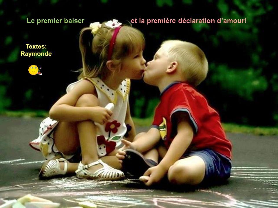 Le premier baiser et la première déclaration d'amour!