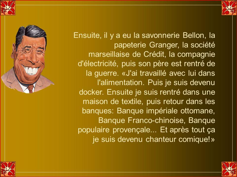 Ensuite, il y a eu la savonnerie Bellon, la papeterie Granger, la société marseillaise de Crédit, la compagnie d électricité, puis son père est rentré de la guerre.