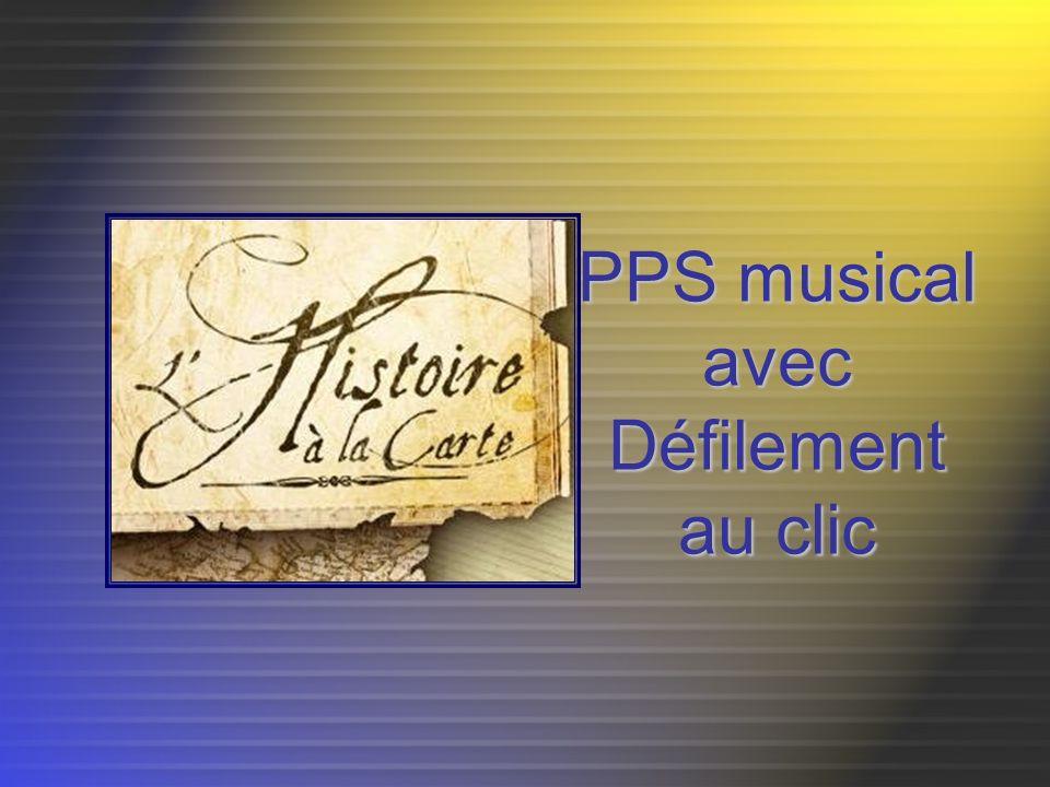 PPS musical avec Défilement au clic