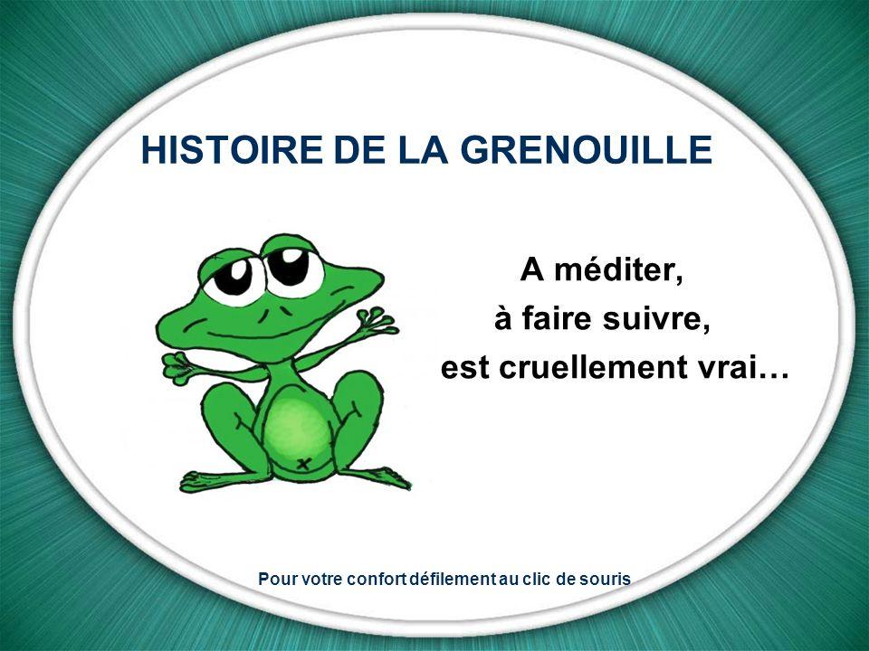 HISTOIRE DE LA GRENOUILLE