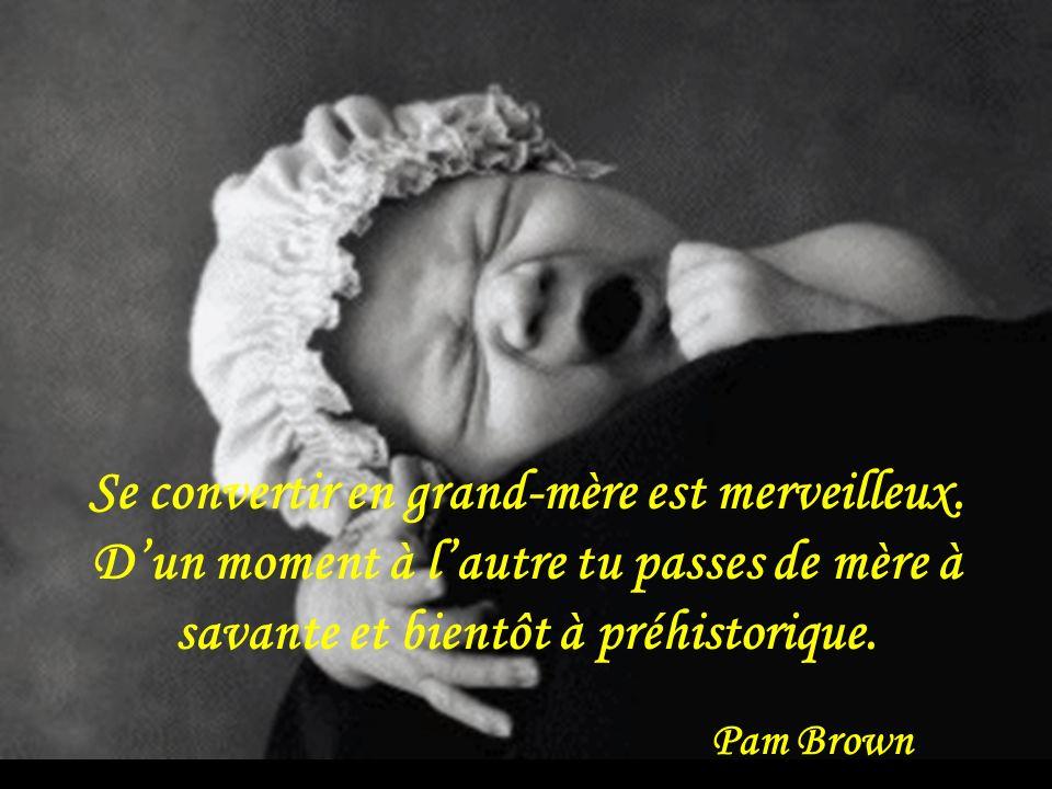 Se convertir en grand-mère est merveilleux