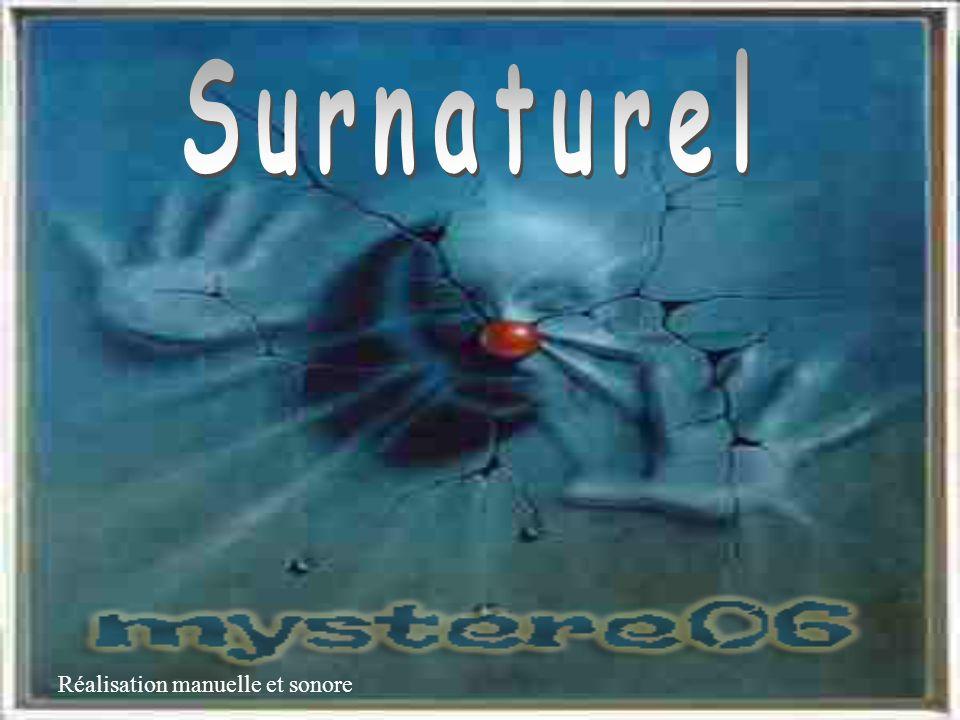 Surnaturel Réalisation manuelle et sonore