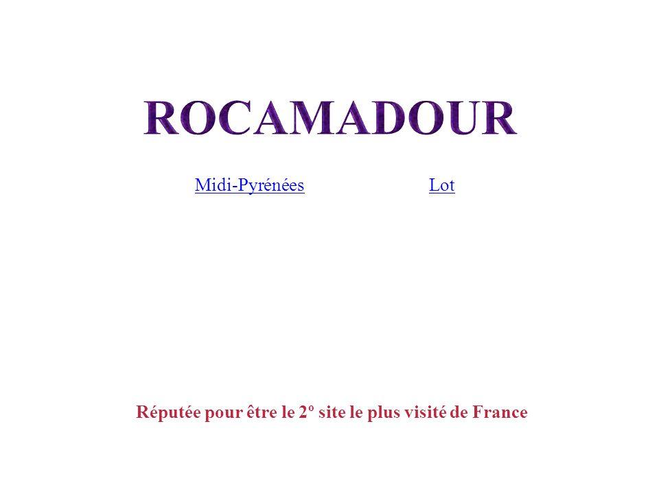 Réputée pour être le 2º site le plus visité de France