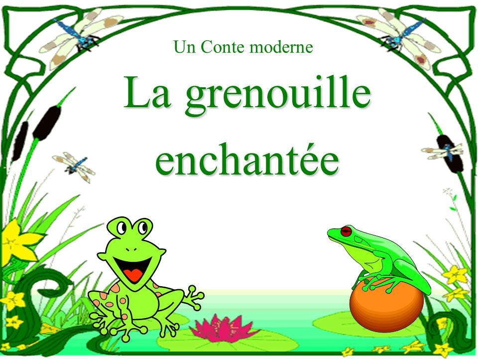 La grenouille enchantée