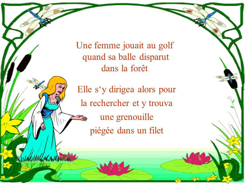Une femme jouait au golf quand sa balle disparut dans la forêt
