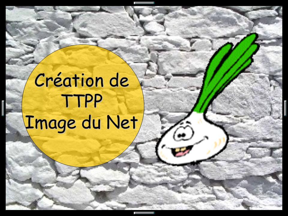 Création de TTPP Image du Net