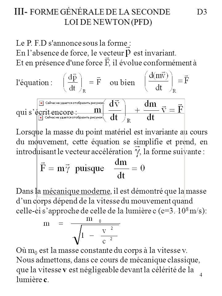 III- FORME GÉNÉRALE DE LA SECONDE D3