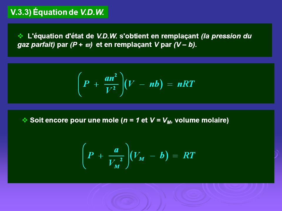 V.3.3) Équation de V.D.W.