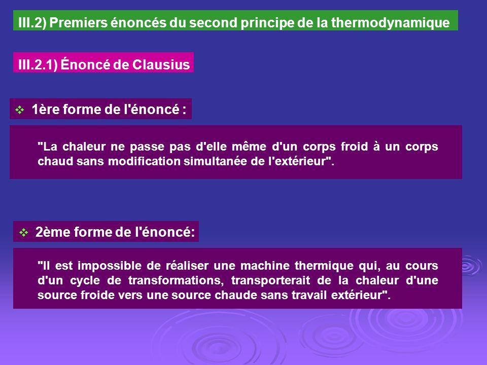 III.2) Premiers énoncés du second principe de la thermodynamique