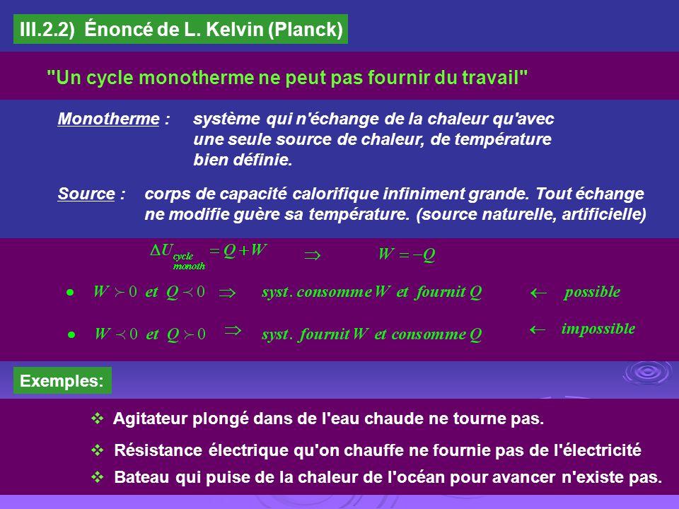III.2.2) Énoncé de L. Kelvin (Planck)