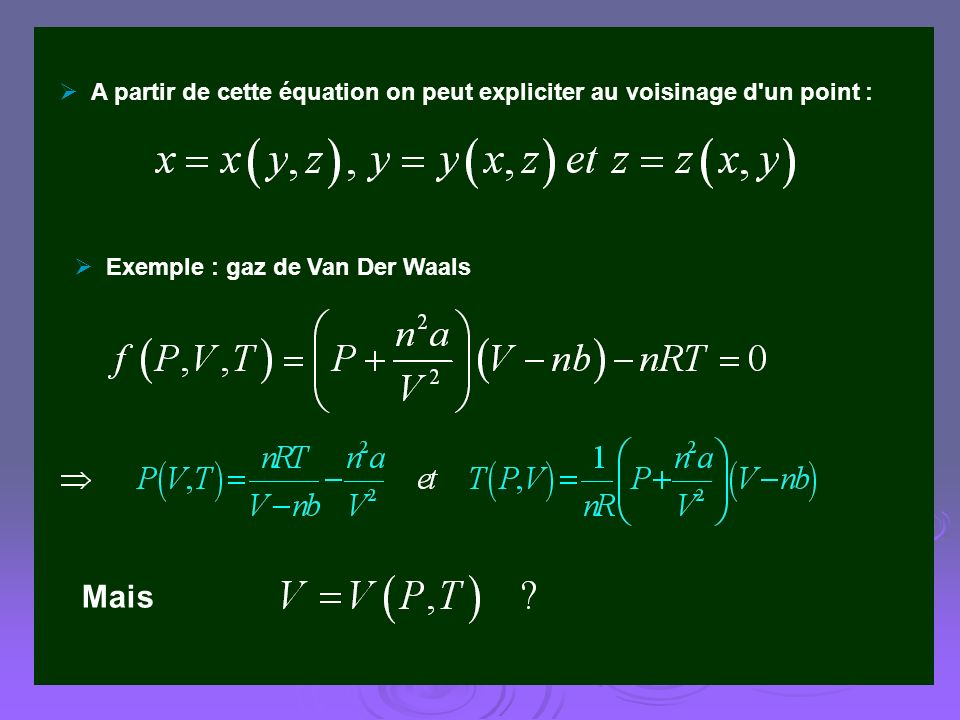 A partir de cette équation on peut expliciter au voisinage d un point :