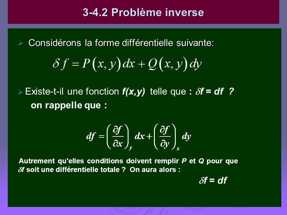 3-4.2 Problème inverse Considérons la forme différentielle suivante: