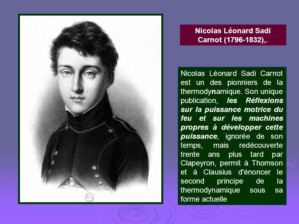 Nicolas Léonard Sadi Carnot (1796-1832),.