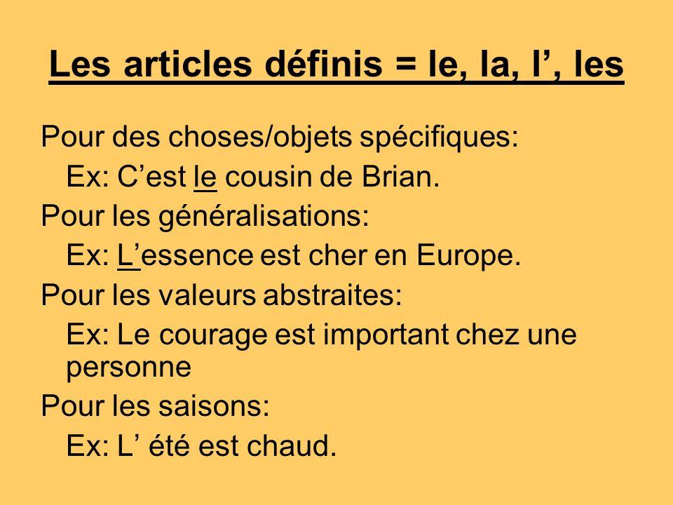 Les articles définis = le, la, l', les