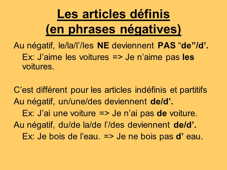 Les articles définis (en phrases négatives)