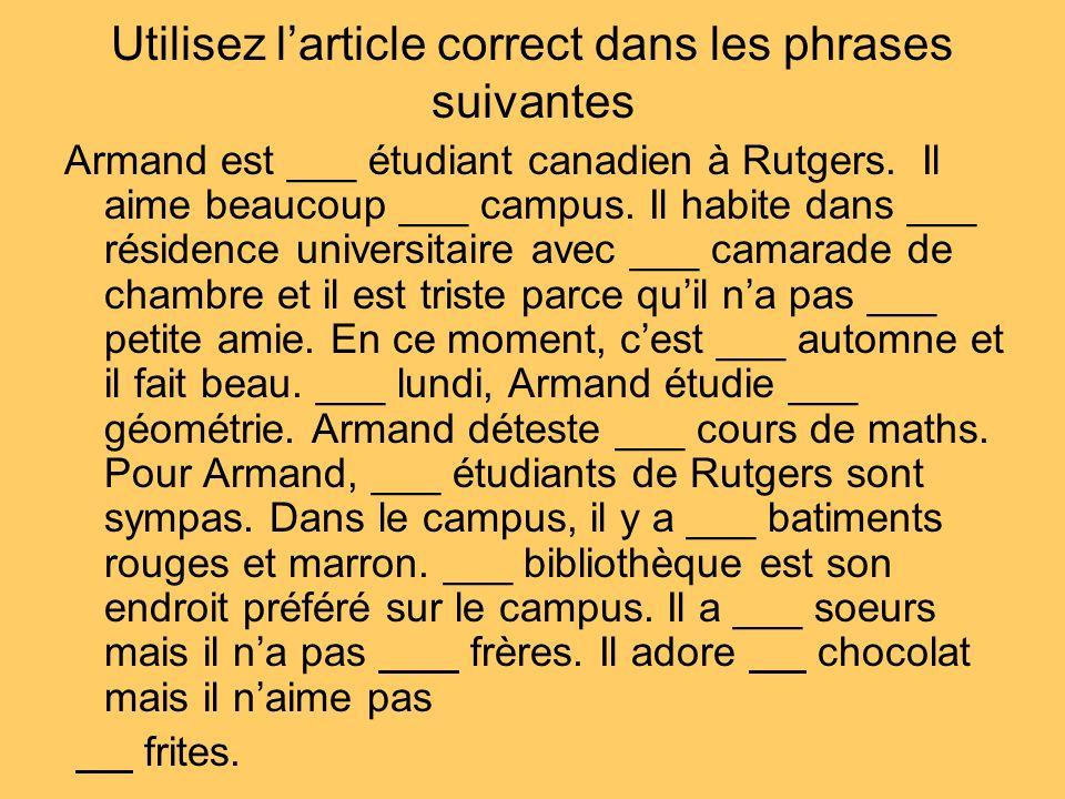 Utilisez l'article correct dans les phrases suivantes