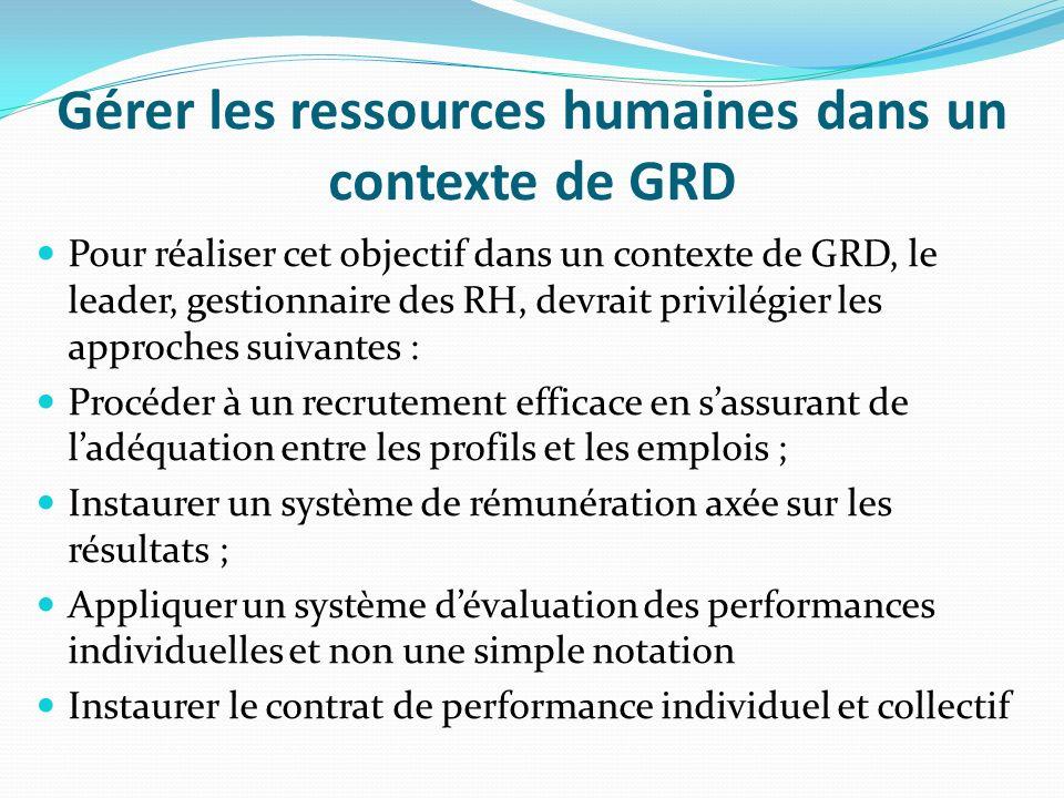 Gérer les ressources humaines dans un contexte de GRD