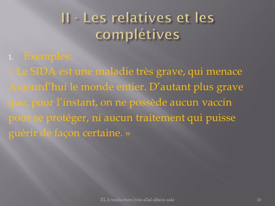 II - Les relatives et les complétives